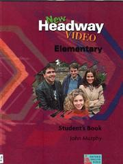 New Headway - Elementary - Video - Student's Book - Murphy J.
