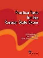 Practice Tests for the Russian State - Elena Klekovkina, Malcolm Mann, Steve Taylore-Knowles