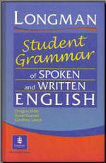 Longman Student Grammar of Spoken and Written English - Douglas Biber, Susan Conrad, Geoffrey Leech