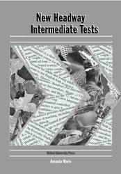 New Headway. Intermediate. Tests. Amanda Maris. 1998