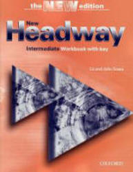 New Headway. Intermediate. Workbook. Liz and John Soars.