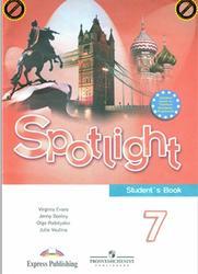 Английский язык, 7 класс, Spotlight, Ваулина Ю.Е., Эванс В., Дули Дж., Подоляко О.Е., 2010