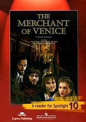 Английский язык, Венецианский купец, Книга для чтения, 10 класс, Английский в фокусе, Spotlight 10, Афанасьева О.В., 2012