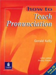 How To Teach Pronunciation, Аудиокурс MP3, Gerald Kelly