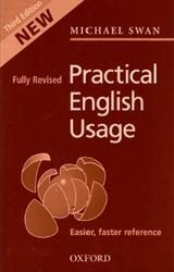 Practical English Usage, Third edition, Michael Swan, 2005