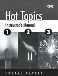 Hot Topics, Instructors Manual for Books 1-2-3, Cheryl Pavlik, Chase R.T.