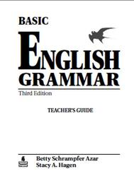 Basic english grammar, Third Edition, Teacher's Guide, Betty Schrampfer Azar, Stacy A.Hagen, 2006