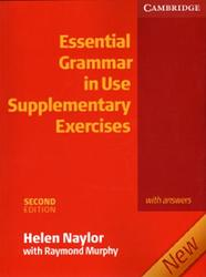 Essential Grammar in Use, Supplementary Exercises, 2 edition, Helen Naylor, Raymond Murphy, 2007