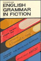 English Grammar in Fiction, Иллюстративная грамматика английского языка, Котляр T.Р., 1979