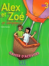 Alex et Zoe 3, Cahier d activites, Курс французского языка для детей от 7 лет, 2009