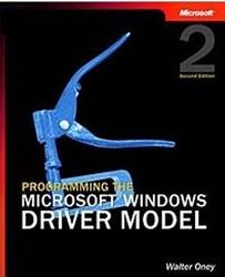 Programming the Microsoft Windows Driver Model, Walter Oney, 2003