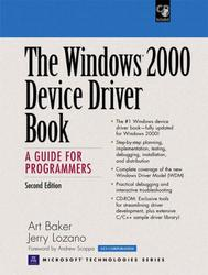 The Windows 2000 Device Driver Book, A Guide for Programmers, Second Edition, Art Baker, Jerry Lozano, 2000