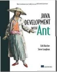 Java Development With Ant, Hatcher E., Loughran S., 2002