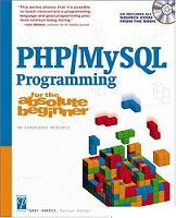 PHP, MySQL Programming for the Absolute Beginner