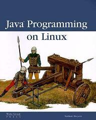 Java Programming on Linux - Nathan Meyers
