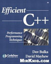 Efficient C++ Performance Programming Techniques - Dov Bulka, David Mayhew