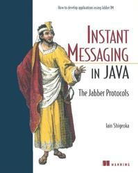 Instant Messaging in Java, Iain Shigeoka, 2002