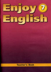 Английский язык. Enjoy English 7 класс. Книга для учителя. Биболетова М.З. 2009