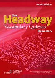New Headway Elementary, Vocabulary Quizzes, 2014