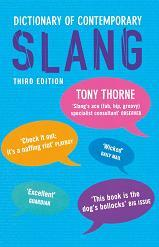 Dictionary of Contemporary Slang - Thorne T.